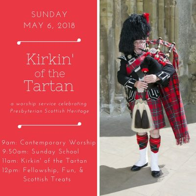 2018 Kirkin of the Tartan Announcement
