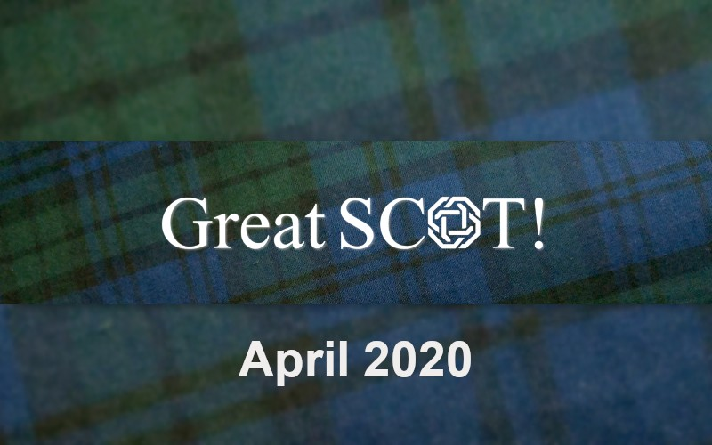 Great SCOT Newsletter April 2020